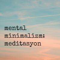 52 Küçük Değişiklik 8. Hafta: Meditasyon