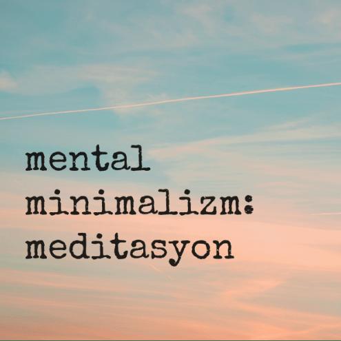 52 Küçük Değişiklik 8. Hafta:Meditasyon