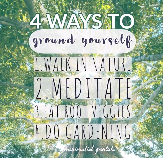 four ways to ground yourself