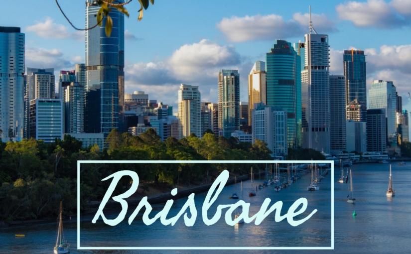 Avustralya'da İlk İki Ayımız:Brisbane