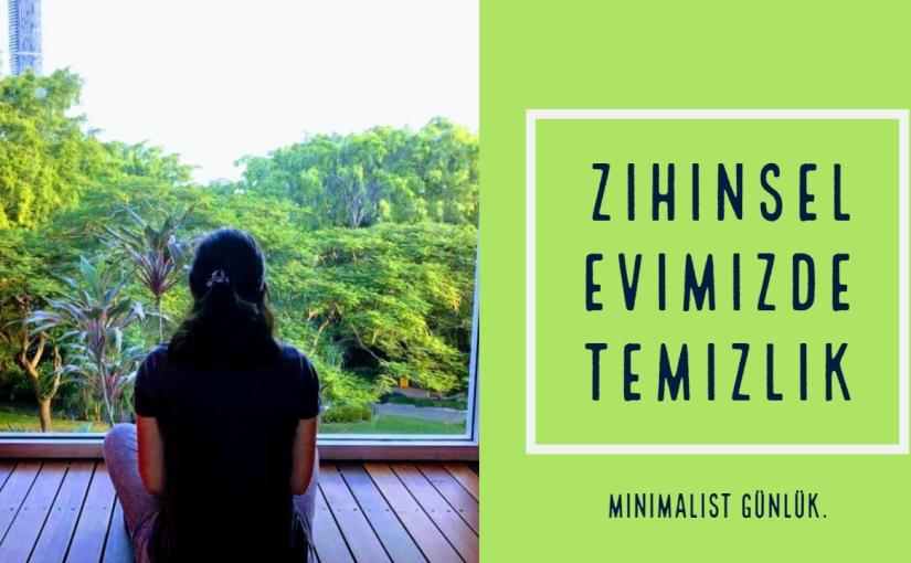 Mental Minimalizm- ZihnimizdeSadeleşmek