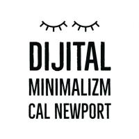 Dijital Minimalizm- Cal Newport [Kitap Özeti]