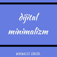 Hayatı Kolaylaştıran 5 Dijital Alışkanlık [Dijital Minimalizm]