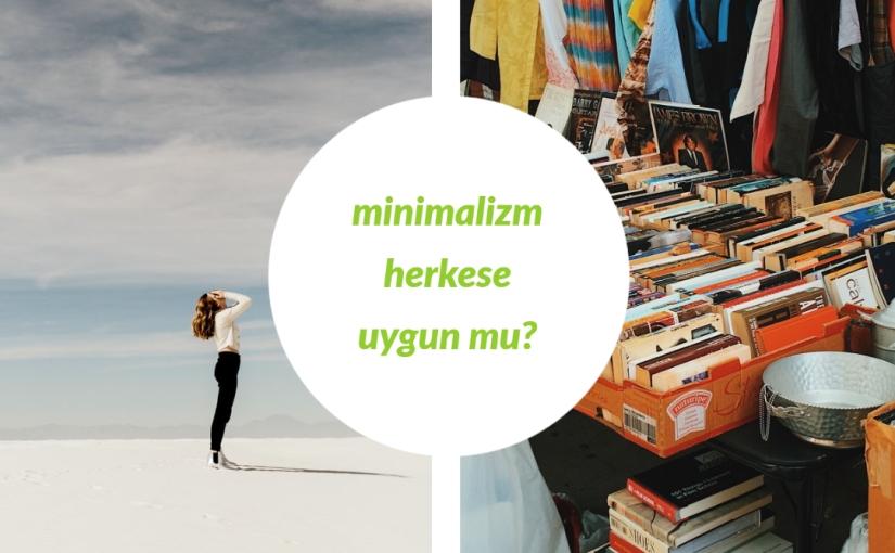 Minimalizm Herkese Uygun Mu? Farklı Kişilik Tipleri veMinimalizm